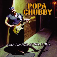 Deliveries After Dark mp3 Album by Popa Chubby