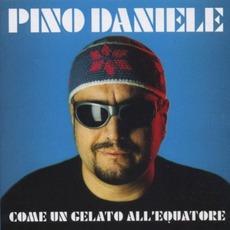 Come Un Gelato All'Equatore by Pino Daniele