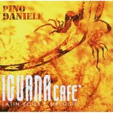 Iguana Cafè: Latin Blues E Melodie by Pino Daniele
