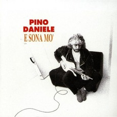 E Sona Mo' by Pino Daniele