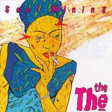 Soul Mining mp3 Album by The The