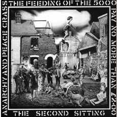 The Feeding Of The 5000: The Second Sitting mp3 Album by Crass