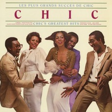 Les Plus Grands Succès De Chic: Chic's Greatest Hits