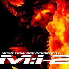 Mission: Impossible 2 mp3 Soundtrack by Various Artists