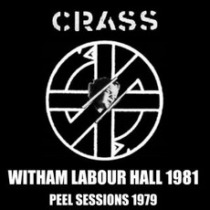1981: Live At The Witham Labour Hall mp3 Live by Crass
