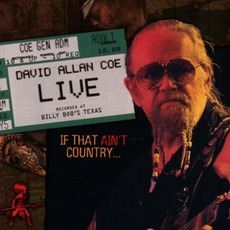 Live If That Aint Country mp3 Live by David Allan Coe