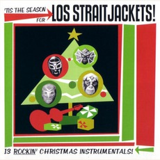 'Tis The Season For Los Straitjackets