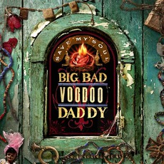 Save My Soul mp3 Album by Big Bad Voodoo Daddy