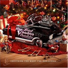 Everything You Want For Christmas mp3 Album by Big Bad Voodoo Daddy