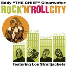 Rock 'N' Roll City (Featuring Los Straightjackets)
