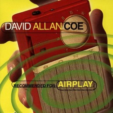 Recommended For Airplay mp3 Album by David Allan Coe