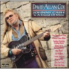 Johnny Cash Is A Friend Of Mine mp3 Album by David Allan Coe