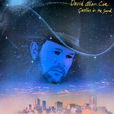 Castles In The Sand mp3 Album by David Allan Coe