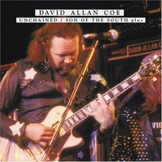 Unchained / Son Of The South: Plus mp3 Artist Compilation by David Allan Coe