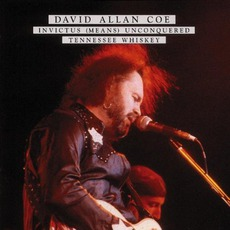 Invictus / Tennessee Whisky mp3 Artist Compilation by David Allan Coe
