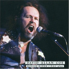 Rough Rider / D.A.C: Plus mp3 Artist Compilation by David Allan Coe