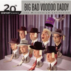 20Th Century Masters: The Millennium Collection: The Best Of Big Bad Voodoo Daddy mp3 Artist Compilation by Big Bad Voodoo Daddy
