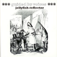 Jellyfish Reflector mp3 Live by Guided By Voices