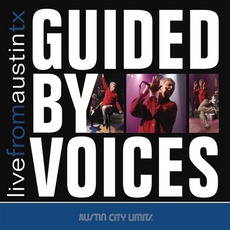 Live From Austin, TX mp3 Live by Guided By Voices