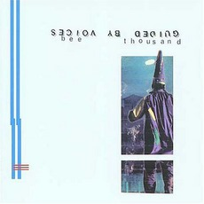 Bee Thousand mp3 Album by Guided By Voices