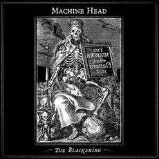 The Blackening mp3 Album by Machine Head