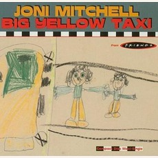 Big Yellow Taxi mp3 Single by Joni Mitchell