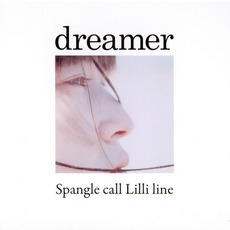 Dreamer by Spangle Call Lilli Line