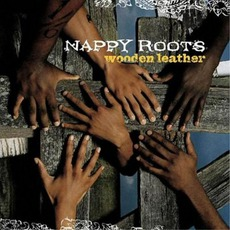 Wooden Leather mp3 Album by Nappy Roots