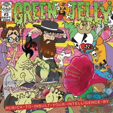 Musick To Insult Your Intelligence By mp3 Album by Green Jellÿ
