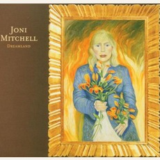 Dreamland mp3 Album by Joni Mitchell