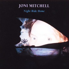 Night Ride Home mp3 Album by Joni Mitchell