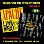 Apache / Wild Side Of The City Lights