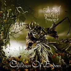 Relentless Reckless Forever mp3 Album by Children Of Bodom