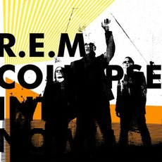 Collapse Into Now mp3 Album by R.E.M.