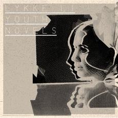 Youth Novels by Lykke Li