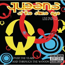 Over The Years And Through The Woods mp3 Live by Queens Of The Stone Age