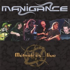 Mémoires...Live by Manigance