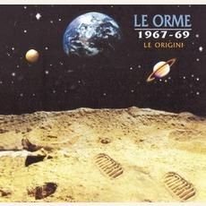 Le Origini (1967-69)
