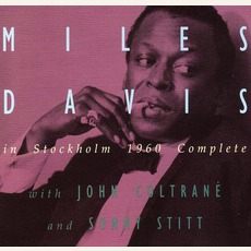 Miles Davis In Stockholm 1960 Complete mp3 Artist Compilation by Miles Davis