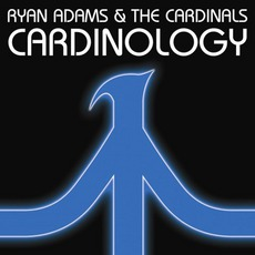 Cardinology mp3 Album by Ryan Adams & The Cardinals