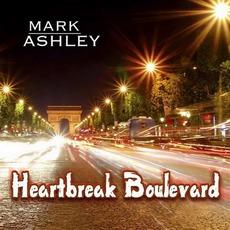 Heartbreak Boulevard mp3 Album by Mark Ashley