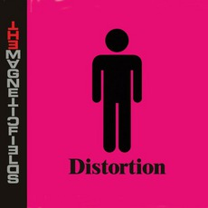 Distortion mp3 Album by The Magnetic Fields