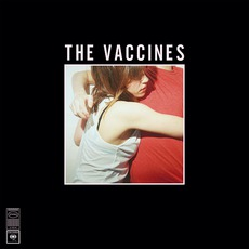 What Did You Expect From The Vaccines? mp3 Album by The Vaccines