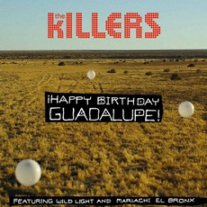 ¡Happy Birthday Guadalupe! mp3 Single by The Killers