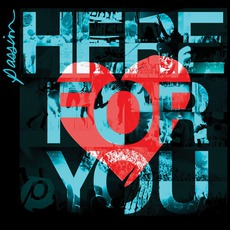 Passion / Here For You mp3 Compilation by Various Artists