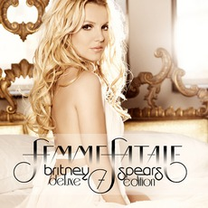 Femme Fatale (Deluxe Edition) mp3 Album by Britney Spears
