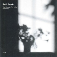 The Melody At Night, With You mp3 Album by Keith Jarrett