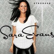 Stronger mp3 Album by Sara Evans