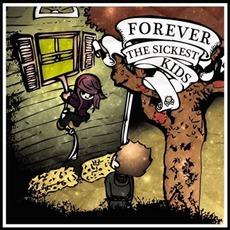 Forever The Sickest Kids mp3 Album by Forever The Sickest Kids