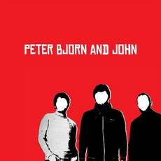 Peter Bjorn And John (Re-Issue)